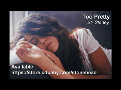 Too Pretty by Stoney featuring Mike Woodford