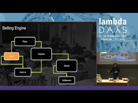 Distributed Computing challenges in the gaming & betting industry - Suavek Zając(Lambda Days 2017)