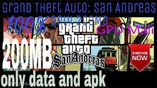 Grand Theft Auto San Andreas download only 200MB how to download Grand Theft Auto San Andreas