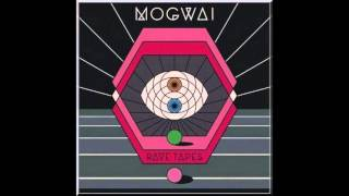 Mogwai - Hexon Bogon (HQ audio)