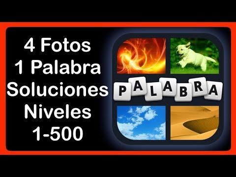 4 Fotos 1 Palabra - Niveles 1-500 - Soluciones - Respuestas