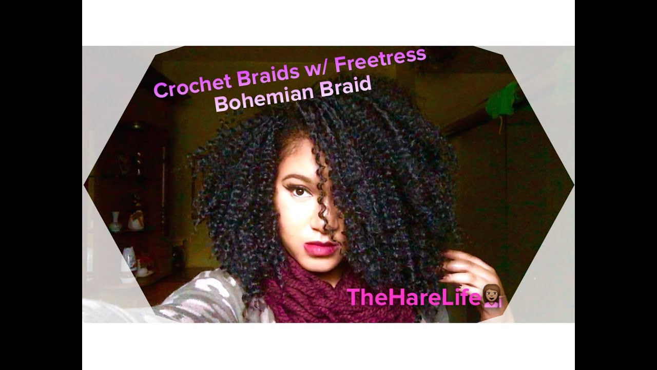 Freetress Crochet Hair Youtube : Crochet Braids w/ Freetress Bohemian Braid - YouTube