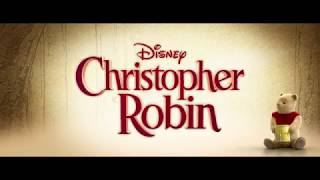 Disney's Christopher Robin - Official In-home Trailer