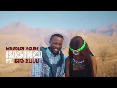 mduduzi-ncube-isiginci-ft-big-zulu-(official-music-video).mp4