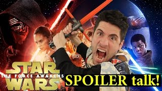 Star Wars: The Force Awakens SPOILER talk