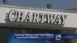 Virginia Beach Chartway Federal Credit Union robbed