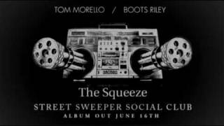 Watch Street Sweeper Social Club The Squeeze video