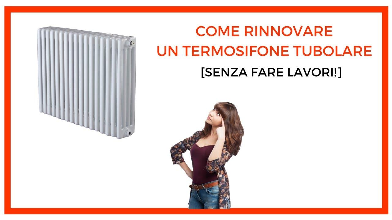 Verniciare I Termosifoni In Ghisa come rinnovare un termosifone tubolare? [senza fare lavori!]