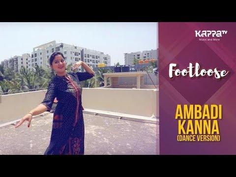 Ambadi Kannadance Version Mythili Roymonisha Arts Footloose Kappa Tv