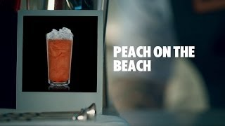 PEACH ON THE BEACH DRINK RECIPE - HOW TO MIX
