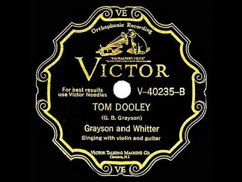 1st RECORDING OF: Tom Dooley - Grayson & Whitter (1929) - YouTube