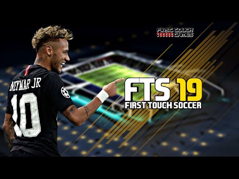 FTS 2019 Android Offline 300 MB HD Graphics First Touch Soccer