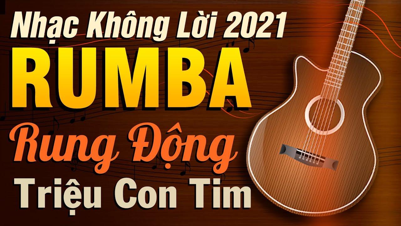 Nhạc Không Lời Rumba Rung Động Triệu Con Tim   Hòa Tấu Guitar Không Lời   Nhạc Phòng Trà 2021