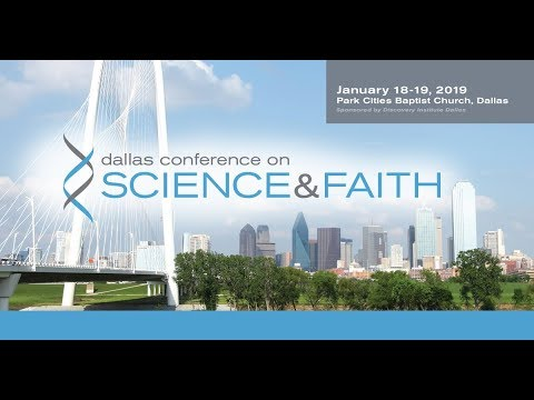 Dallas Conference will Examine the Intersection of Science & Faith, January 18-19