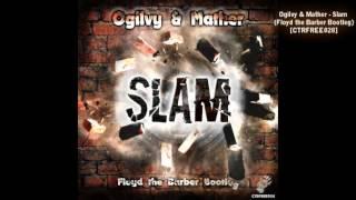 Ogilvy & Mather - Slam (Floyd the Barber Bootleg) [Breakbeat | Electro rock]