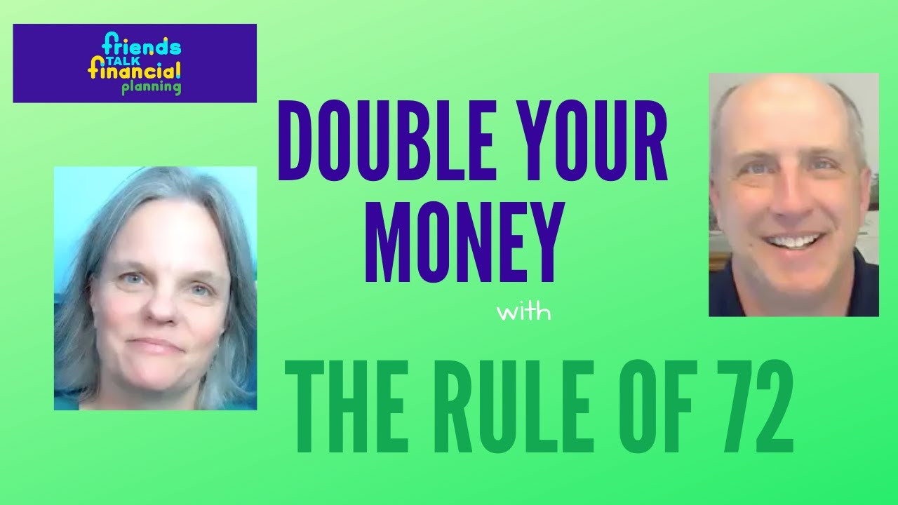 Double Your Money:  Use The Rule of 72 for Investment Returns