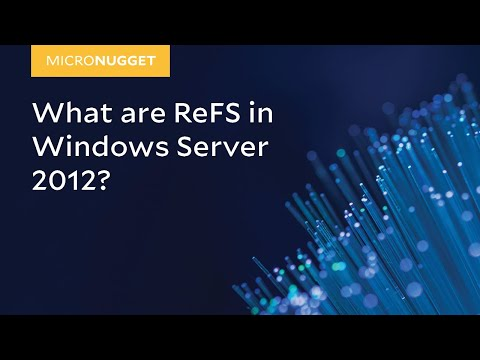 MicroNugget: ReFS in Windows Server 2012