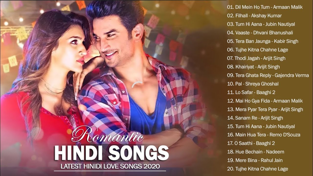 Romantic Hindi Hits Songs 2020 July Top 20 Bollywood Love Songs 2020 Latest Indian Romantic Songs Youtube From box office movies to the latest stay tuned to new hindi songs that keep you wanting more, with your favorite radio station that will never let you down! romantic hindi hits songs 2020 july top 20 bollywood love songs 2020 latest indian romantic songs