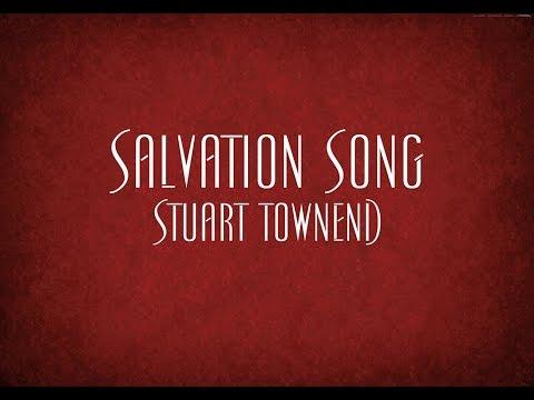 Salvation Song - Stuart Townend