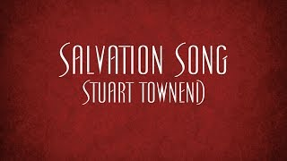 Salvation Song - Stuart Townend