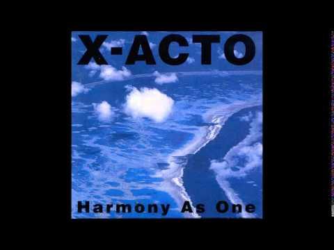 X-Acto - Harmony As One (1995) Álbum Completo