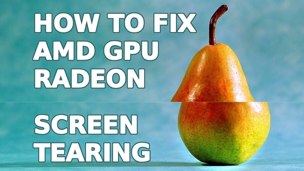 How to Fix AMD GPU Radeon Screen Tearing in Debian, Linux Mint and Ubuntu