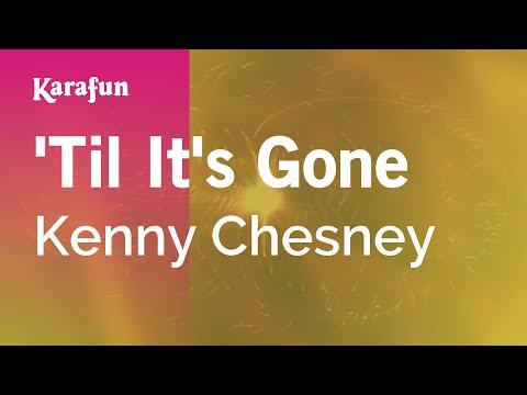 Karaoke 'Til It's Gone - Kenny Chesney *