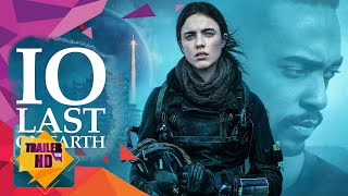 IO - LAST ON EARTH - 2019 | OFFICIAL MOVIE TRAILER #1 | NETFLIX SCI-FI MOVIES [HD]