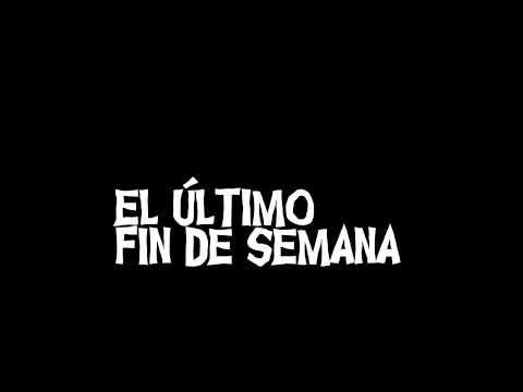 El Último Fin de Semana. Teaser 2