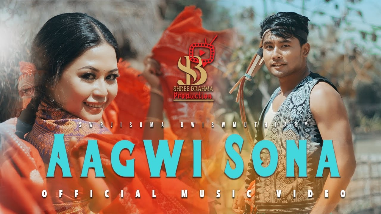 Download Aagwi Sona [ Official Bodo Bwisagu music video 2020 ] ft. Lingshar & Fuji