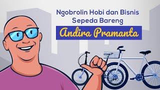 Ngobrolin Hobi dan Bisnis Sepeda Bareng Andira Pramanta