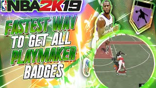 FASTEST WAY TO GET ALL HALL OF FAME PLAYMAKER BADGES NBA 2K19 TUTORIAL REP UP FAST IN ONE GAME
