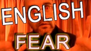 How do I express fear in English? - English words - fear and being afraid. Learn English with Duncan