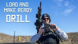 Load and Make Ready Drill | Shooting Drills | Techniques | Tactical Rifleman