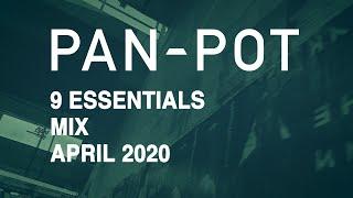 9 Essentials by Pan-Pot - April 2020