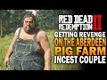 Getting Revenge On The Aberdeen Pig Farm Incest Couple! Red Dead Redemption 2 [RDR2]
