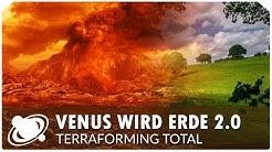 Wird Venus die Erde 2.0? Terraforming total! (2018)