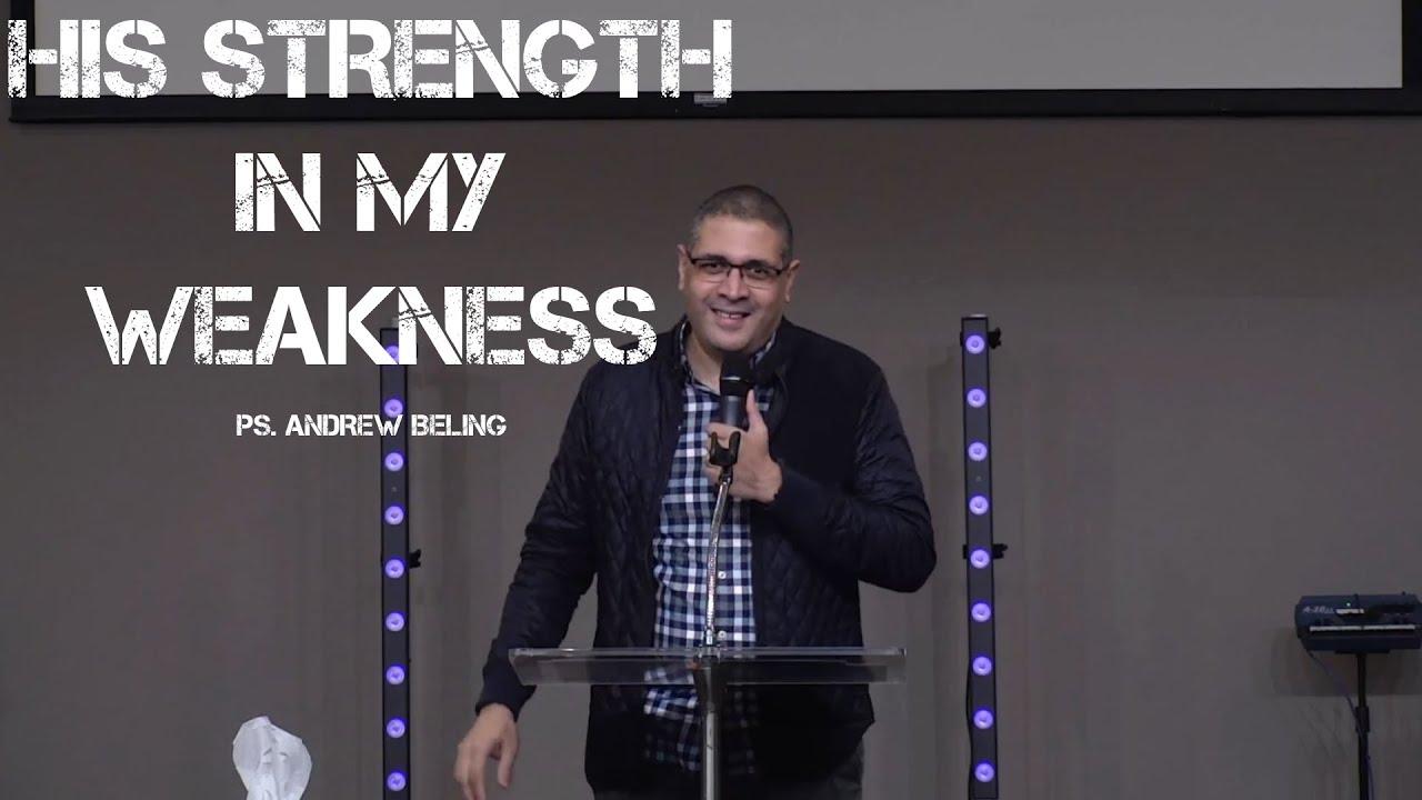 His Strength In My Weakness | Pastor Andrew Beling (06-06-2021)