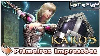 Karos Online - Primeiras Impressões - BR - F2P