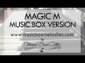 Magic M by Lucio Aquilina - Music Box Version