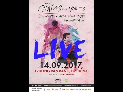 The Chainsmokers LIVE in Ho Chi Minh city, Vietnam