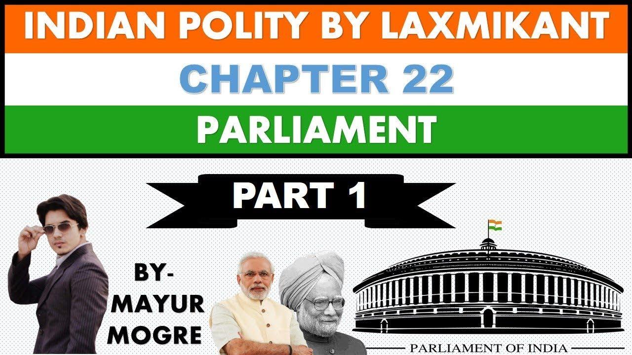 Indian Polity by Laxmikant chapter 22- Parliament (Part 1)|Lok sabha|Rajya  sabha|for UPSC,MPSC