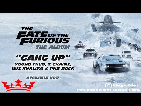 Gang Up - Instrumental  ( Young Thug 2 Chainz Wiz Khalifa & PnB Rock - The Fate of the Furious )