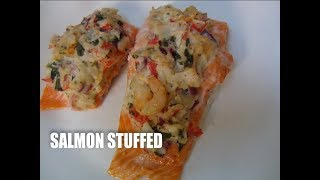 SALMON  Stuffed with crab meat shrimps cream cheese Episode #37
