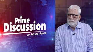Prime Discussion With Jatinder Pannu#624_Now Only Parliment Election Is Agenda For Modi