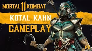 KOTAL KAHN GAMEPLAY BREAKDOWN - MORTAL KOMBAT 11 - Kotal HYPE!