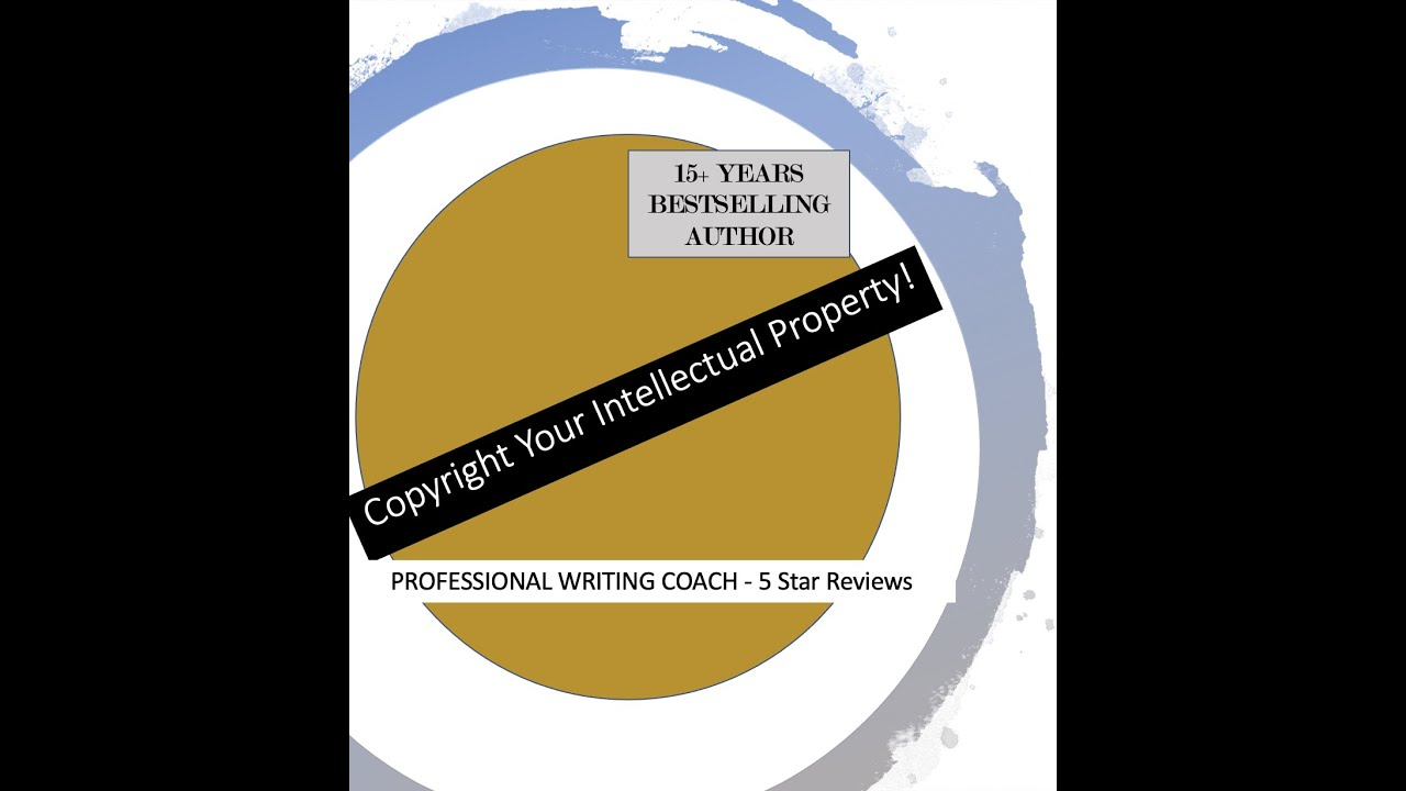 Intellectual Property - Protect Yourself, Copyright