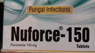 Nuforce - 150 tablets ( किसी तरह के Fungle infection को ठीक करे ) Use full Hindi Reviews