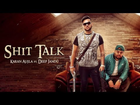 SHIT TALK (Official Video) Karan Aujla Ft. Deep Jandu | Rupan Bal  | Latest Punjabi Song 2017 (RMG)