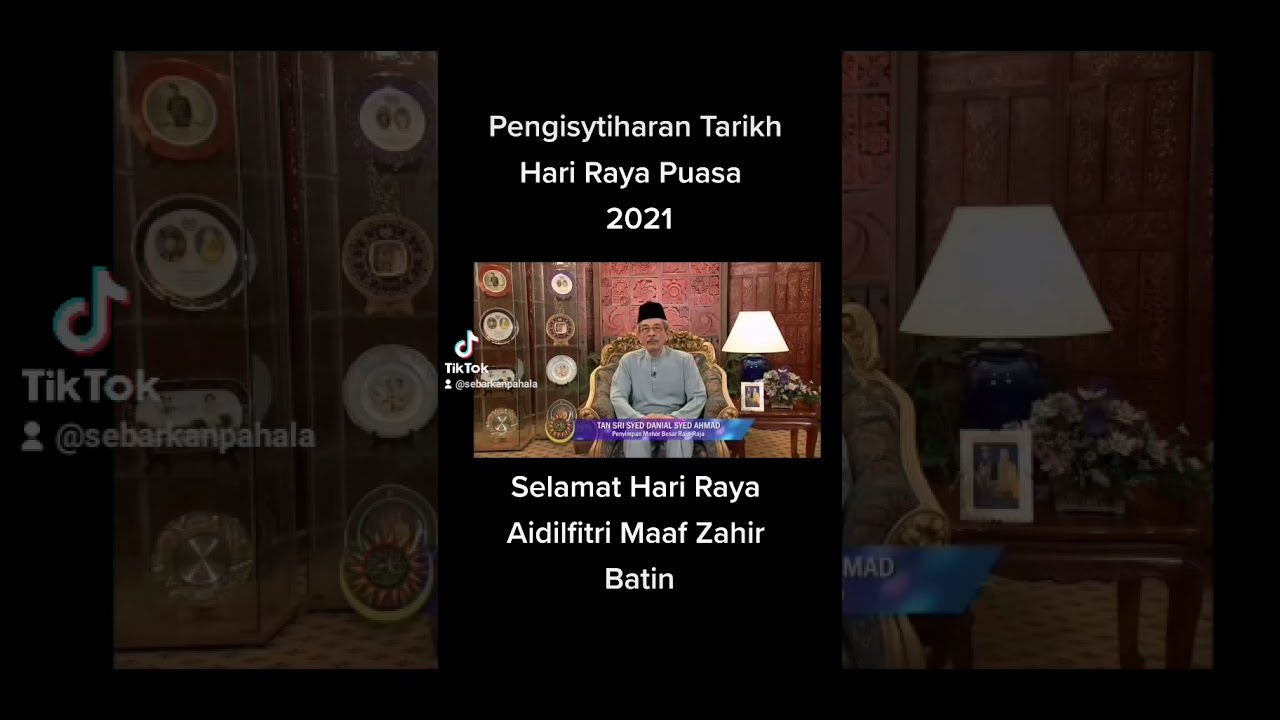 Tarikh Pengisytiharan Hari Raya Puasa Tahun 2021